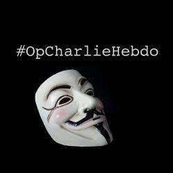 Anonymous launches #OpCharlieHebdo, attacks terrorist social media