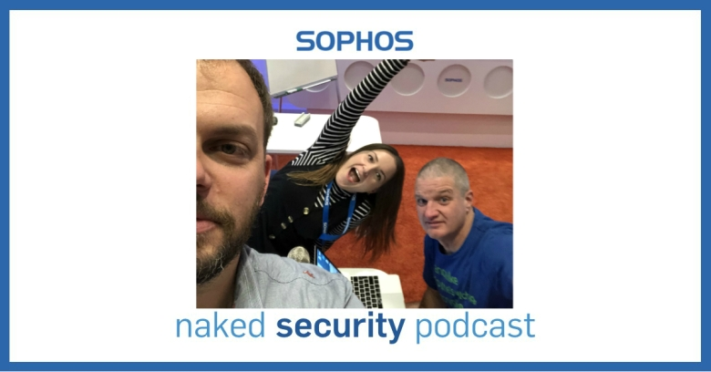 Naked Security Podcast Ep.10