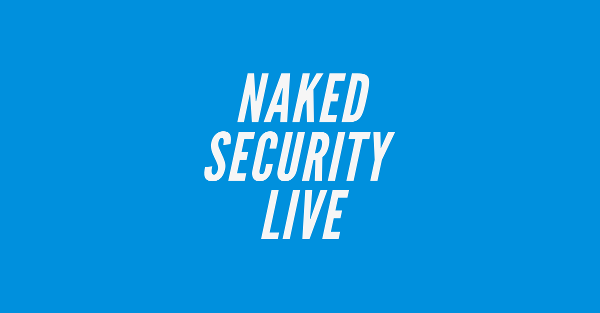 Naked Security Live – Staying safe online at home (especially if you're homeschooling!)