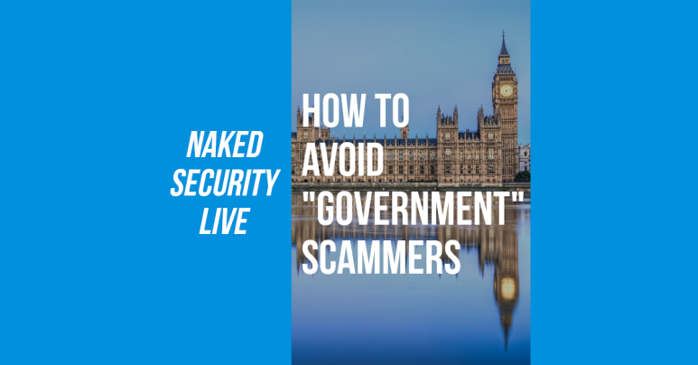 """Naked Security Live – How to spot """"government"""" scammers"""